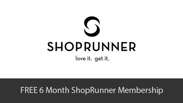 FREE 6 Months ShopRunner Membership